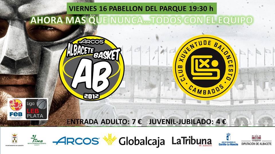 Cartel Albacete Basket - Xuven Cambados
