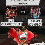 Cartel CB Villarrobledo - Basket Azuqueca
