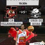 Cartel CB Villarrobledo - Uros de Rivas
