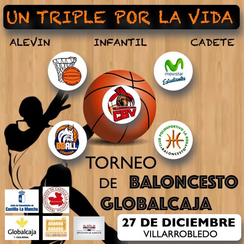 Torneo Globalcaja 'Un Triple por la Vida'