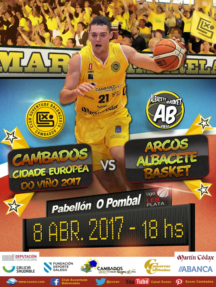 Cartel Xuven Cambados - Arcos Albacete Basket