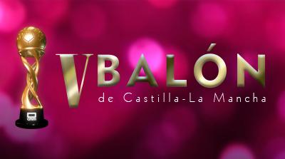 V Balón de Castilla-La Mancha